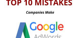 Top 10 Mistakes Adwords